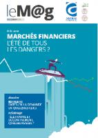 Le M@g Arobas Finance n°82 / MARCHES FINANCIERS, l'été de tous les dangers ?
