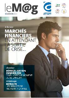 Le M@g Arobas Finance n°85 / Marchés Financiers : En attendant la sortie de crise...