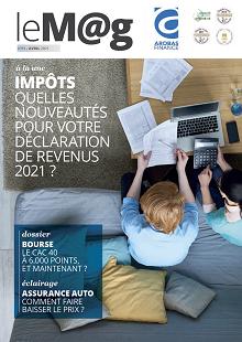 Le M@g Arobas Finance n°91 / Quelles nouveautés pour votre déclaration de revenus 2021?